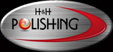 H & H Polishing, Inc